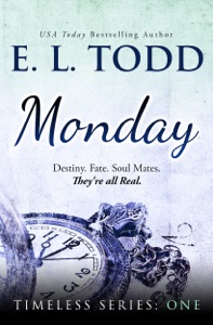 Monday (Timeless Series #1) - E. L. Todd pdf download