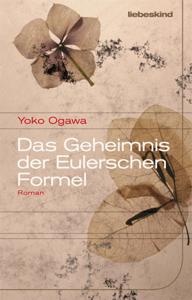 Das Geheimnis der Eulerschen Formel - Yôko Ogawa pdf download