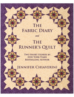 The Fabric Diary and The Runner's Quilt - Jennifer Chiaverini pdf download