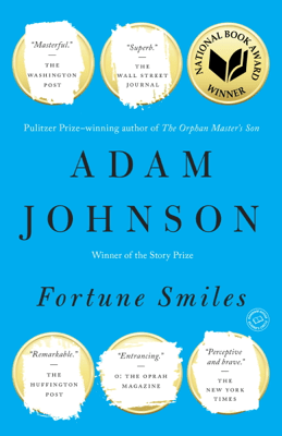 Fortune Smiles - Adam Johnson pdf download