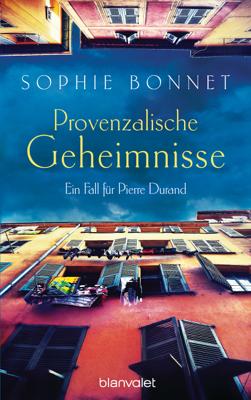 Provenzalische Geheimnisse - Sophie Bonnet pdf download