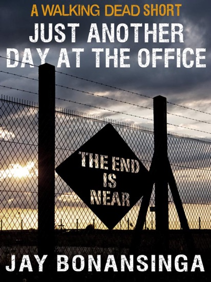 Just Another Day at the Office by Robert Kirkman & Jay Bonansinga PDF Download