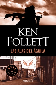 Las alas del águila - Ken Follett pdf download