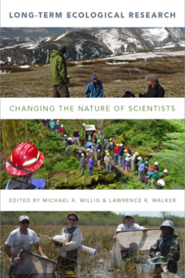 Long-Term Ecological Research - Michael R. Willig & Lawrence R. Walker