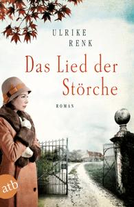 Das Lied der Störche - Ulrike Renk pdf download
