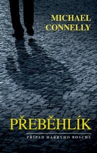 Přeběhlík - Michael Connelly pdf download
