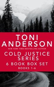 Cold Justice Series - Toni Anderson pdf download