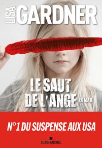 Le Saut de l'ange - Lisa Gardner & Floriane Vidal pdf download
