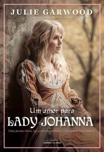 Um amor para Lady Johanna - Julie Garwood pdf download