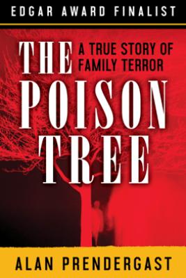 The Poison Tree - Alan Prendergast