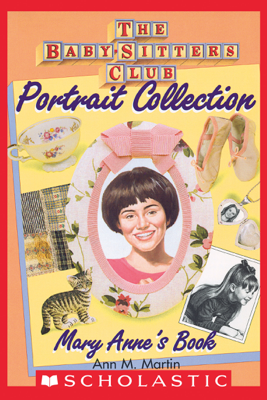 Mary Anne's Book (The Baby-Sitters Club Portrait Collection) - Ann M. Martin