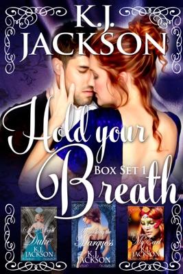 Hold Your Breath: Books 1-3 - K.J. Jackson pdf download
