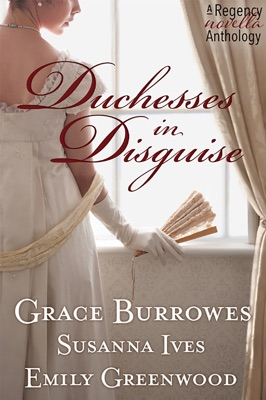 Duchess In Disguise - Grace Burrowes pdf download