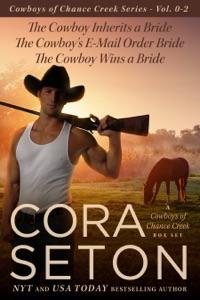The Cowboys of Chance Creek Vol 0-2 - Cora Seton pdf download