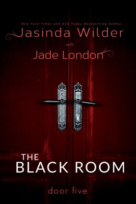The Black Room: Door Five - Jasinda Wilder pdf download