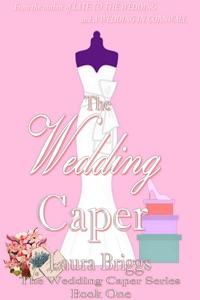 The Wedding Caper - Laura Briggs pdf download