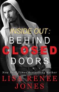 Inside Out: Behind Closed Doors - Lisa Renee Jones pdf download