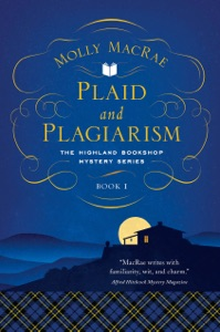Plaid and Plagiarism: The Highland Bookshop Mystery Series: Book 1 (The Highland Bookshop Mystery Series) - Molly MacRae pdf download