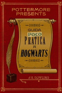 Guida (poco) pratica a Hogwarts - J.K. Rowling pdf download