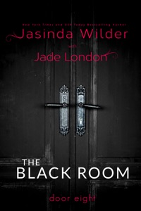The Black Room: Door Eight - Jasinda Wilder pdf download