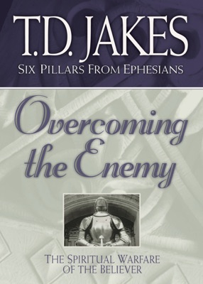Overcoming the Enemy - T.D. Jakes pdf download