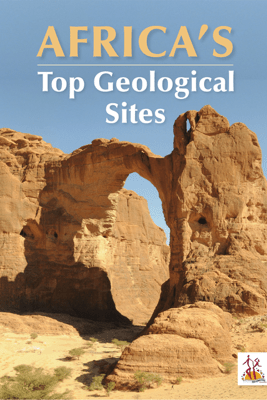 Africa's Top Geological Sites - Richard Viljoen
