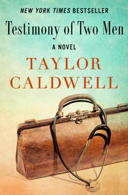 Testimony of Two Men - Taylor Caldwell pdf download