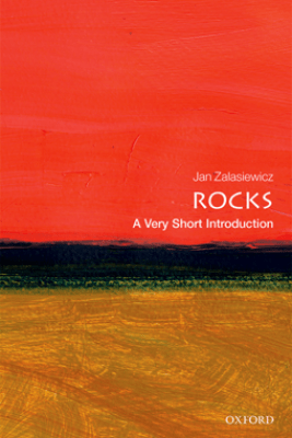Rocks: A Very Short Introduction - Jan Zalasiewicz