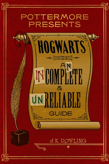 Hogwarts: An Incomplete and Unreliable Guide by J.K. Rowling pdf download