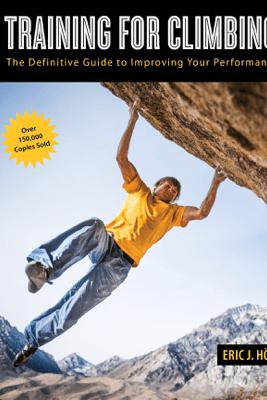 Training for Climbing - Eric Horst