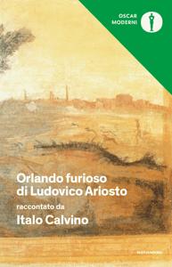Orlando furioso di Ludovico Ariosto raccontato da Italo Calvino - Italo Calvino pdf download