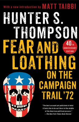 Fear and Loathing on the Campaign Trail '72 - Hunter S. Thompson pdf download