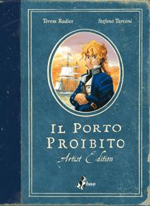 Il Porto Proibito – Artist Edition - Teresa Radice & Stefano Turconi pdf download