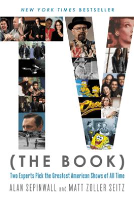 TV (The Book) - Alan Sepinwall & Matt Zoller Seitz