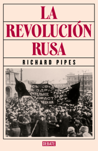 La revolución rusa - Richard Pipes pdf download