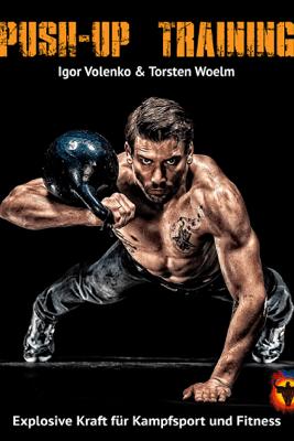 Push-up Training - Igor Volenko & Torsten Woelm