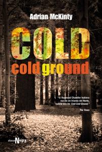 Cold Cold Ground - Adrian McKinty & F. G. Corugedo pdf download