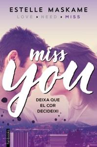 You 3. Miss you (Edició en català) - Estelle Maskame pdf download