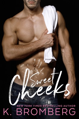 Sweet Cheeks - K. Bromberg pdf download