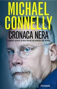 Cronaca nera - Michael Connelly pdf download