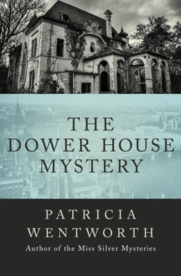 The Dower House Mystery - Patricia Wentworth pdf download