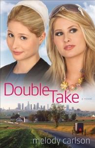 Double Take - Melody Carlson pdf download