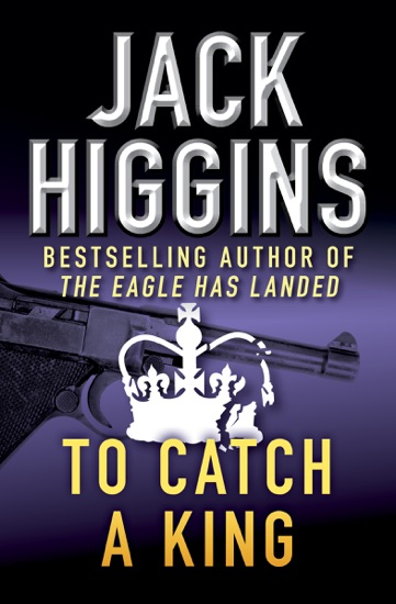 To Catch a King by Jack Higgins PDF Download