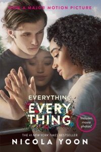 Everything, Everything Movie Tie-in Edition - Nicola Yoon pdf download