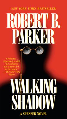 Walking Shadow - Robert B. Parker pdf download