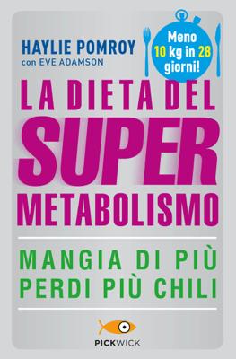 La dieta del supermetabolismo - Haylie Pomroy pdf download