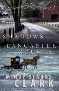 Shadows of Lancaster County - Mindy Starns Clark pdf download