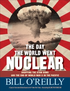 The Day the World Went Nuclear - Bill O'Reilly pdf download