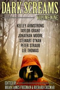 Dark Screams: Volume Nine - Brian James Freeman, Richard Chizmar, Kelley Armstrong, Stewart O'Nan & Peter Straub pdf download