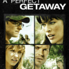 A Perfect Getaway (Unrated Director's Cut) - David Twohy